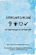 Listen Learn Love Lead
