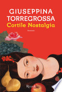 Cortile Nostalgia Book Cover