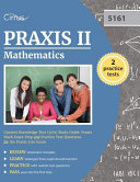 Praxis II Mathematics Content Knowledge Test  5161  Study Guide