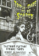 Triple dare to be Scared