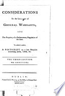 Considerations on the Legality of General Warrants  and the Propriety of a Parliamentary Regulation of the Same