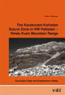 The Karakoram-Kohistan Suture Zone in NW Pakistan - Hindu Kush Mountain Range