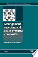 Management  Recycling and Reuse of Waste Composites