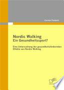 Nordic Walking ? Ein Gesundheitssport?