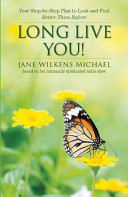 Long Live You!: A Step-By-Step Plan To Look And Feel Better Than Before : have raised hurdles--either low or...