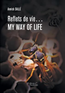 Reflets de Vie    My Way of Life