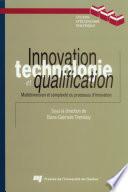 Innovation, technologie et qualification