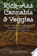 Kick Ass Cannabis   Veggies