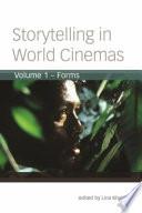 Storytelling in World Cinemas  Volume 1