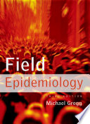 Field Epidemiology : health problems when a rapid on-site investigation...