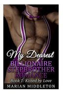 My Dearest Billionaire Stepbrother Romance