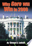 Why Gore Will Win in 2000 Book PDF