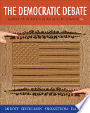 The Democratic Debate  American Politics in an Age of Change