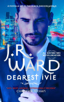Dearest Ivie A Brand New Novella Set In The Black Dagger Brotherhood World