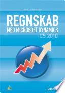 Regnskab med Microsoft Dynamics C5 2010