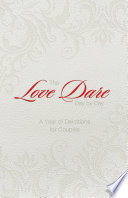The Love Dare Day by Day  Gift Edition