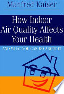 How Indoor Air Quality Affects Your Health