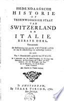 Hedendaagsche Historie Of Tegenwoordige Staat Van Switzerland En Itali