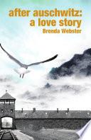 After Auschwitz A Love Story