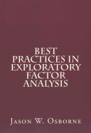 Best Practices In Exploratory Factor Analysis