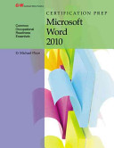 Certification Prep Microsoft Word 2010