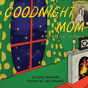 Goodnight Mom