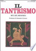 Il tantrismo  Miti  riti e metafisica