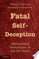 Fatal Self Deception