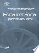 Física Mecánica Ejercicios Resueltos