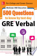 McGraw Hill Education 500 GRE Verbal Questions to Know by Test Day