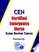CEN Certified jEmergency Nurse Exam Review Cousse