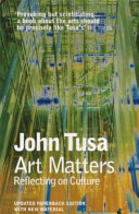Art Matters : the current state of arts...