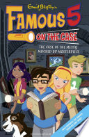 Famous 5 on the Case: Case File 12: The Case of the Messy Mucked Up Masterpiece Max Are The Children Of
