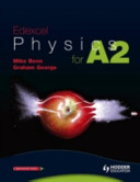 A2 Physics for Edexcel