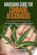 Marijuana Guide For Cannabis Aficionados book
