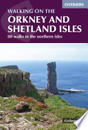 Walking on the Orkney and Shetland Isles Isles Of Orkney And Shetland Routes Are