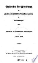 Geschichte des Bisthums der griechisch-nichtunirten Glaubensgenossen in Siebenbürgen