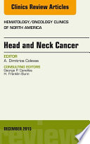 Head And Neck Cancer An Issue Of Hematology Oncology Clinics Of North America