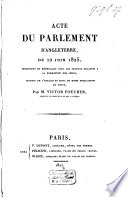 Acte Du Parlement D'Angleterre, Du 22 Juin 1825, Modifiant Et Réunissant Tous Les Statuts Relatifs à la Formation Des Jurys