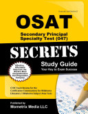 OSAT Secondary Principal Specialty Test  047  Secrets Study Guide