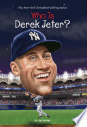 Who Is Derek Jeter