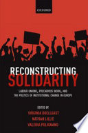 Reconstructing Solidarity : people feel that unions represent...