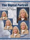 Photographer's Guide to the Digital Portrait