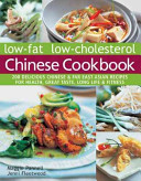 Low Fat Low Cholesterol Chinese Cookbook