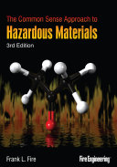 The Common Sense Approach to Hazardous Materials