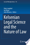 Kelsenian Legal Science and the Nature of Law