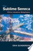 The Sublime Seneca