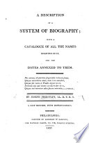 A Description of a System of Biography     A New Edition  with Improvements