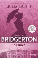 La chronique des Bridgerton, tome 1