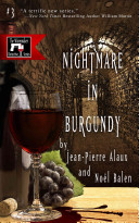 Nightmare in Burgundy To Burgundy For A Dream Wine